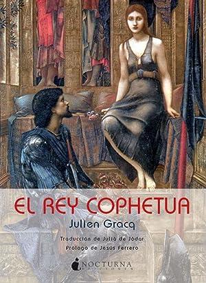 El rey Cophetua: Gracq, Julien
