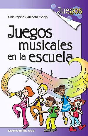 Juegos musicales en la escuela: Espejo Aubero, Alicia/Espejo