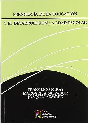 Psicología de la educación y el desarrollo: Miras Martínez, Francisco/Salvador