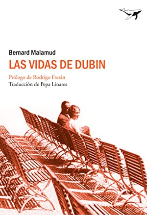 Las vidas de Dubin: Malamud, Bernard