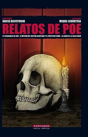 Relatos de Poe: Despeyroux, Denise/Serratosa, Miquel