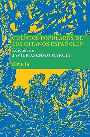 Cuentos populares de los gitanos españoles: Asensio García, Javier