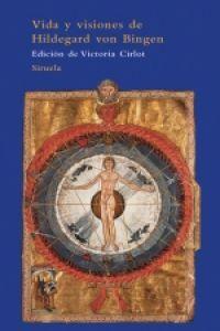 Vida y visiones de Hildegard von Bingen: Theoderich von Echternach,/Hildegard