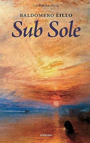 Sub Sole: Lillo, Baldomero