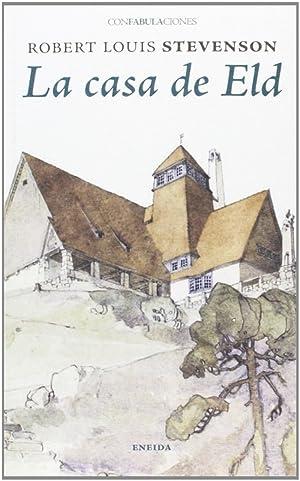 La casa de Eld: Stevenson, Robert Louis