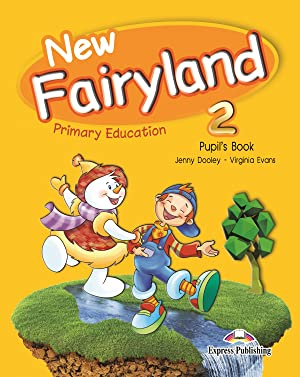 15).new fairyland 2º.primaria.(pupil s book).(ed.espaÑola): Aa.Vv.