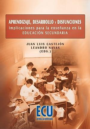 Aprendizaje, desarrollo y disfunciones: Navas Martínez, Leandro/Castejón