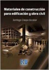 Materiales de construcción para edificación y obra civil: Crespo Escobar, Santiago