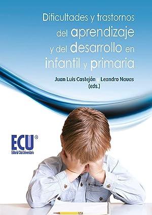 Dificultades y trastornos del aprendizaje y del: Castejón Costa, Juan