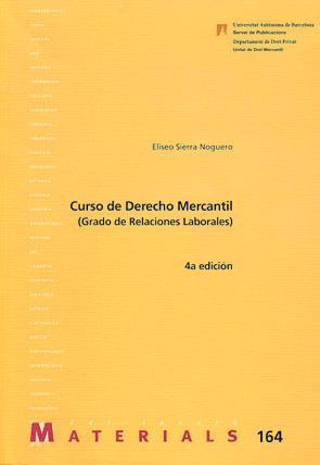 Curso de Derecho Mercantil (Relacions Laborals): Sierra Noguero, Eliseo