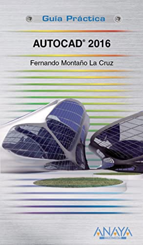 Autocad 2016: Montaño La Cruz,