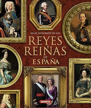 Atlas ilustrado de los reyes y reinas de España: Queralt del Hierro, María Pilar