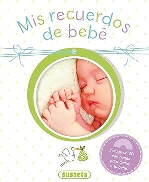 Mis recuerdos de bebé: Vv.Aa.