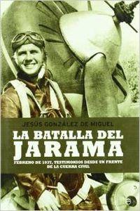 La batalla del Jarama: Jesús González de Miguel