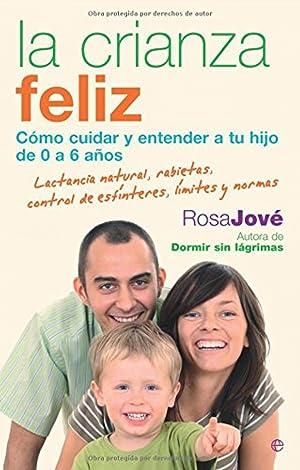 La crianza feliz: Rosa Jové