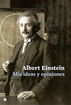 Mis ideas y opiniones: Einstein, Albert