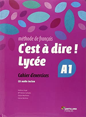 fra).(15).c'est a dire lycee a1.(exercices +cd): Vv.Aa