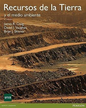 Recursos de la Tierra y el medio ambiente: Craig/Vaughan/Skinner
