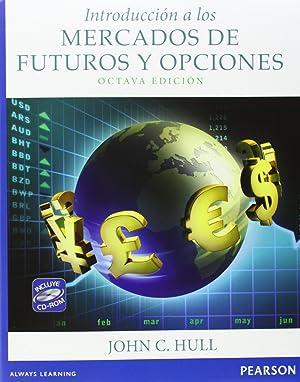 Introducción a los mercados de futuros y: Hull, John