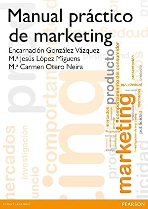 Manual practico de marketing: Gonzalez Vazquez, Encarnacion