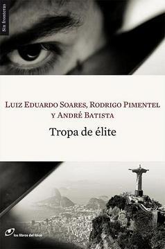 Tropa de élite: Soares, Luis Eduardo/Pimentel,