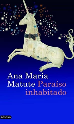 Paraíso inhabitado: Ana María Matute