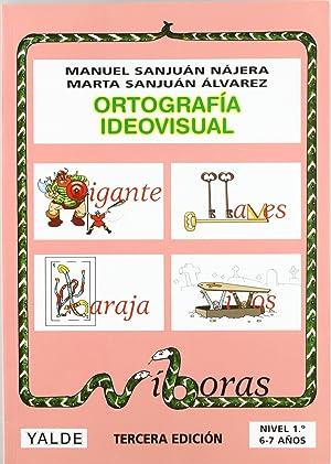 Ortografía ideovisual, nivel 1: Sanjuán Nájera, Manuel