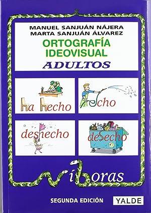 Ortografia ideovisual.nivel adultos.(desde 14 aÑos)