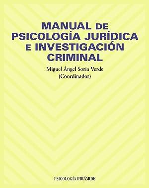 Manual de psicologia juridica e investigacion criminal: Vv.Aa.