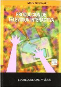 Producción de televisión interactiva: Gawlinski, Mark