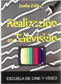 Realización en TV: Zúñiga Ródenas, Joseba