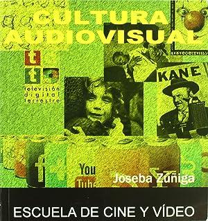 Cultura audiovisual: Zúñiga Ródenas, Joseba