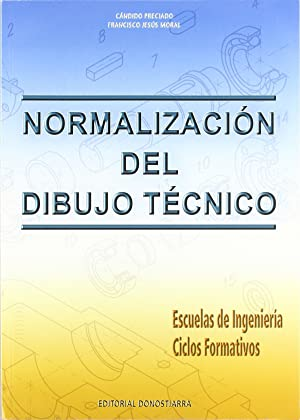 Normalizacion dibujo tecnico de Moral Garca Francisco Jess