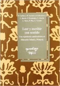 Leer y escribir con sentido: Barrio, Carmen/Fernández, Pilar/García Alvarez, Carmen