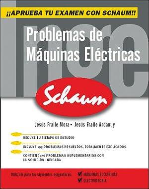 Problemas de máquinas eléctricas: Fraile Mora Jesus/Fraile