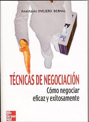 Técnicas de Negociación: Ovejero Bernal Anastasio