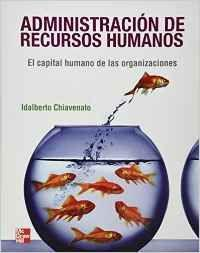 Administracion recursos humanos: Chiavenato, Idalberto