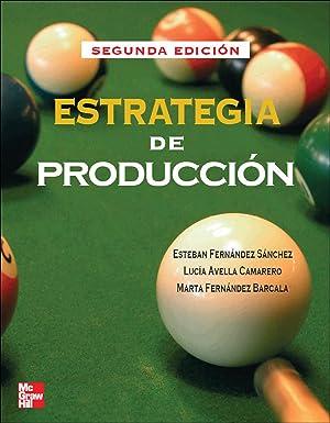 Estrategia de Producción: Fernandez Esteban/Fernandez Marta/Avella Lucia