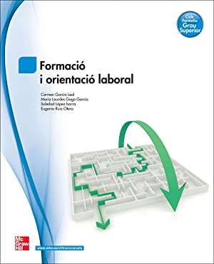 cat).(13).(gs).formacio i orientacio laboral.grau superior: Garcial Leal /
