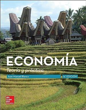 Economia. Teoria y politica: Blanco, Juan Manuel
