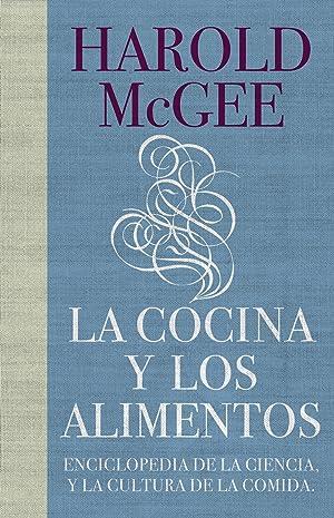 La cocina y los alimentos: Mcgee,Harold