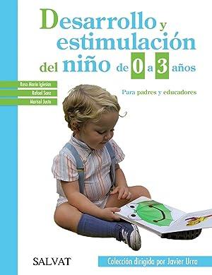 Desarrollo y estimulación del niño de 0: Iglesias, Rosa M.ª/Sanz,
