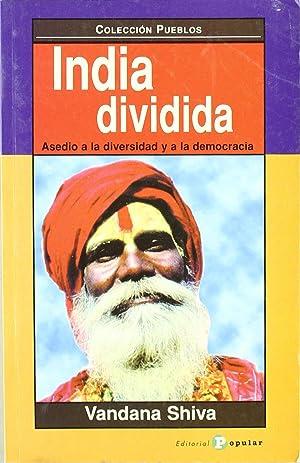 India dividida Asedio a la diversidad y: Shiva, Vandana