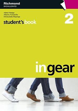 10).in gear 2.(student's book) (2o.bachillerato): Fidalgo Benayas, Adela/Fontanillo Carrascal, ...