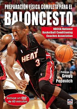 Preparacion fisica completa para el baloncesto. libro+dvd: Nbcca