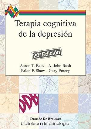 Terapia cognitiva de la depresión: Beck/Rush/Shaw/Emery