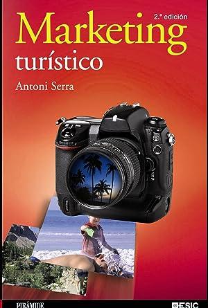 Marketing turístico: Serra Cantallops, Antoni