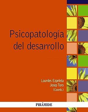 Psicopatologia del desarrollo.(psicologia): Ezpeleta, Lourdes