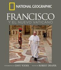 Francisco y el nuevo Vaticano: Draper, Robert