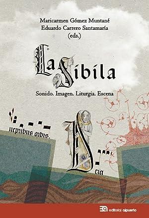 La Sibila Sonido. Imagen. Liturgia. Escena: Carrero / Gómez